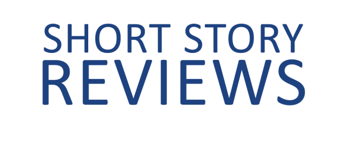 Short Story Reviews